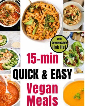 Collage of quick vegan meals photos