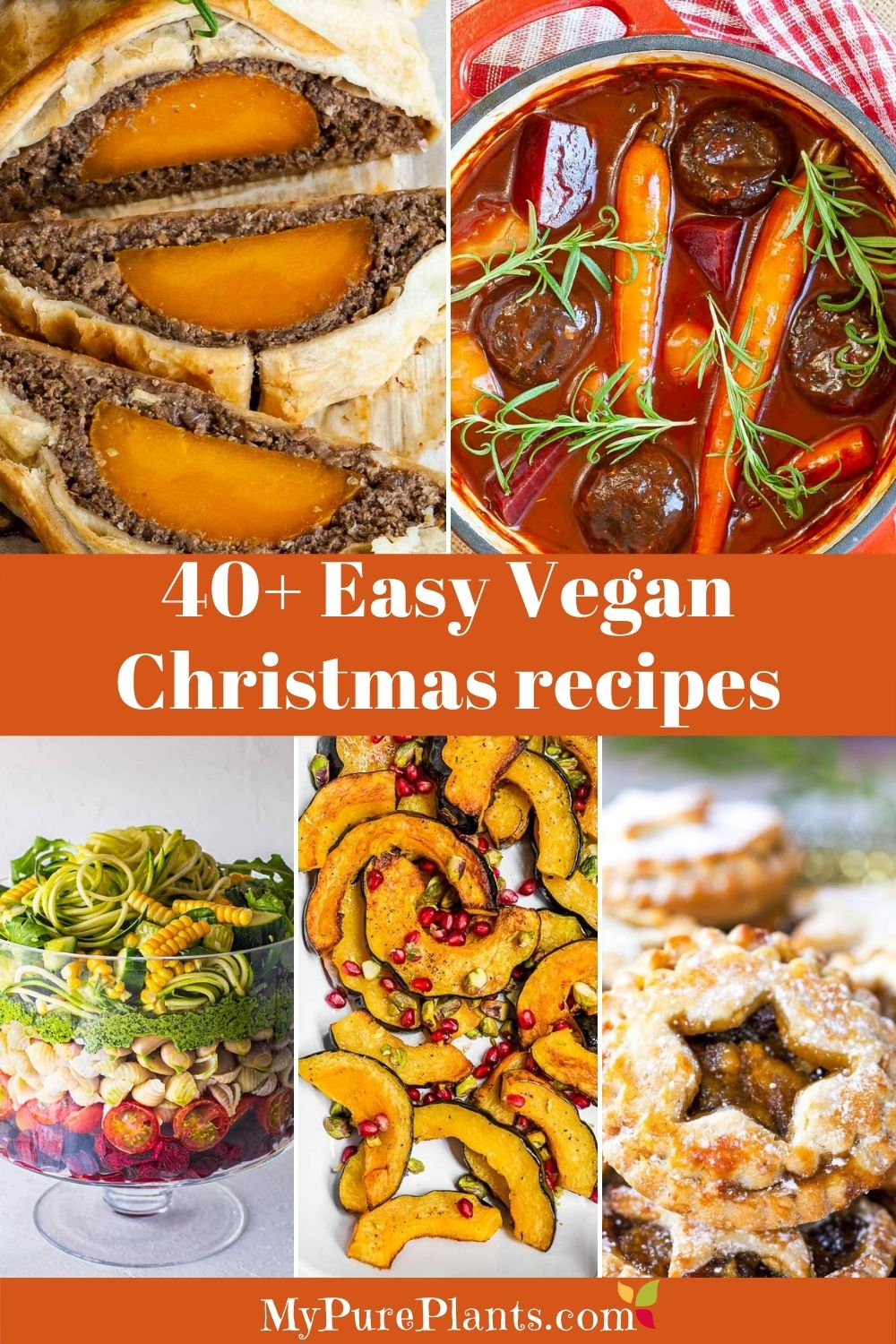 5 photo collage of colorful dishes with a text overlay saying 40+ Easy Vegan Thanksgiving Recipes