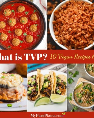 Photo collage of different recipes with a text in the middle saying What is TVP? 10 Vegan Recipes to Try