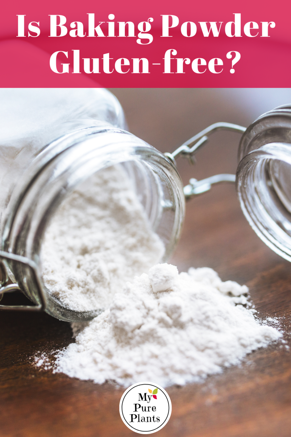 White powder emanates from a mason jar with a lid open with a text on top saying is baking powder gluten free