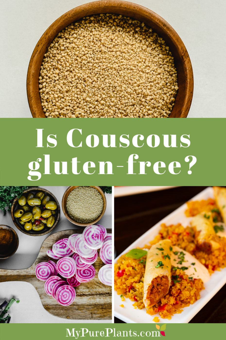 3 photo collage with a text saying is couscous gluten-free