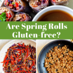 3 photo collage with lots of spring rolls and a title in the middle saying are spring rolls gluten-free