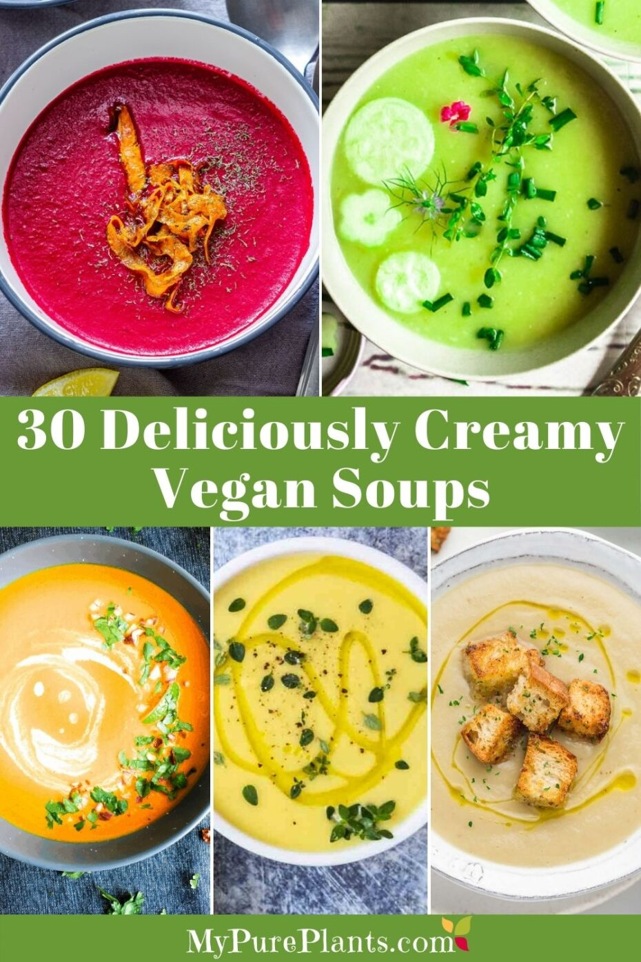 5 photo collage of colorful soups with an overlay text saying 30 deliciously creamy vegan soups